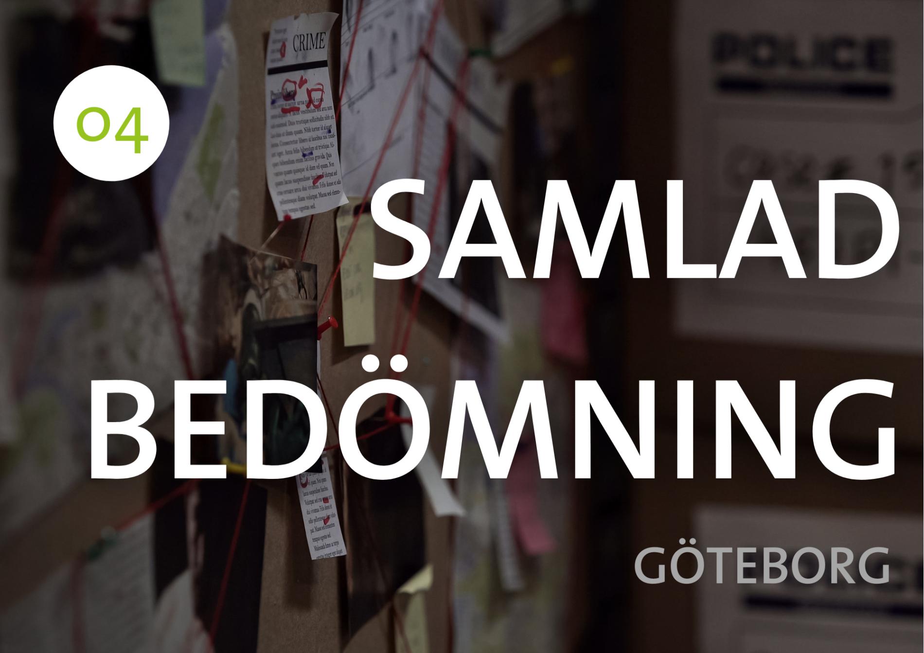 Del 4. Göteborg: Riv beslutet & säg ja den 18 maj
